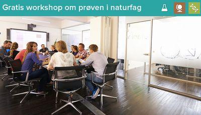 Tilmeld dig den gratis workshop: Prøven i naturfag