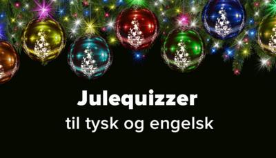 Grammatikquizzer med juletema til tysk og engelsk