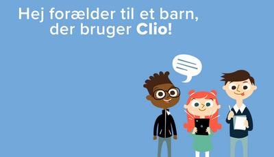 Info til forældre til børn, der bruger Clio i undervisningen
