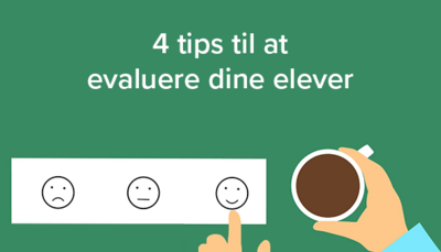 4 tips til at evaluere dine elevers niveau